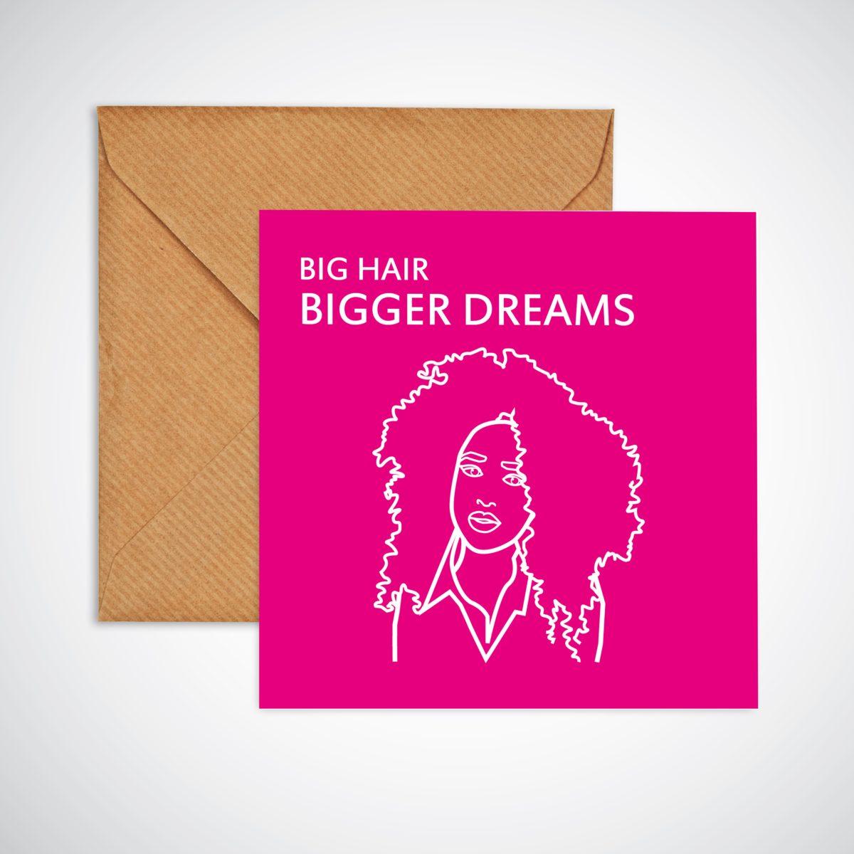 Big Hair Bigger Dreams